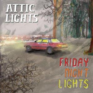 Attic Lights - Friday Night Lights