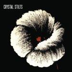 Crystal Stilts – Alight Of Night