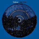 Vetiver – Tight Knit