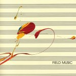 Field Music – Field Music (Measure)