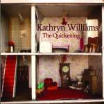 Kathryn Williams – The Quickening
