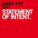 Kairos 4tet – Statement Of Intent