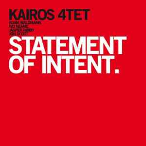 Kairos 4tet - Statement Of Intent