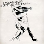Laura Marling – A Creature I Don't Know