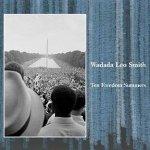 Wadada Leo Smith – Ten Freedom Summers