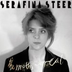 Serafina Steer – The Moths Are Real