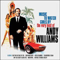 Andy Williams – Music To Watch Girls By: The Very Best Of