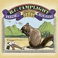 BC Camplight – Hide, Run Away