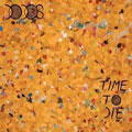 The Dodos – Time To Die