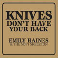 Emily Haines – Knives Don't Have Your Back