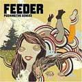 Feeder – Pushing The Senses