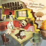 Funeral For A Friend – Welcome Home Armageddon