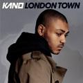 Kano – London Town
