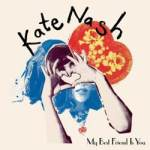 Kate Nash – My Best Friend Is You