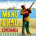 Manu Chao – Proxima Estacion Esperanza