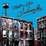 Matt & Kim – Sidewalks