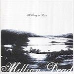 Million Dead – A Song To Ruin