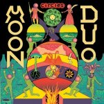 Moon Duo – Circles