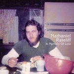 Nathaniel Rateliff – In Memory Of Loss