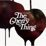 Neneh Cherry & The Thing – The Cherry Thing
