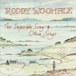 Roddy Woomble – The Impossible Song & Other Songs