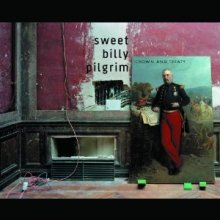 Sweet Billy Pilgrim - Crown & Treaty