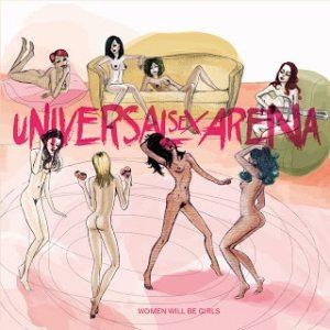 Universal Sex Arena - Women Will Be Girls