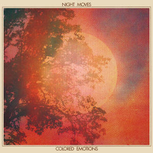 Night Moves - Colored Emotions