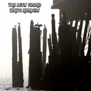 The Bevis Frond - White Numbers