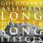 Goldheart Assembly – Long Distance Song Effects
