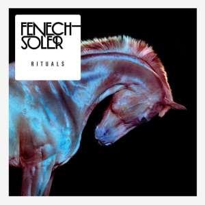 Fenech-Soler - Rituals