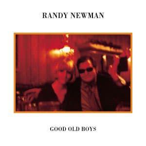 Randy Newman -Good Old Boys