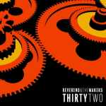 Reverend And The Makers – ThirtyTwo