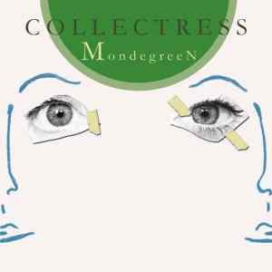 Collectress - Mondegreen