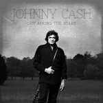 Spotlight: Johnny Cash – Out Among The Stars