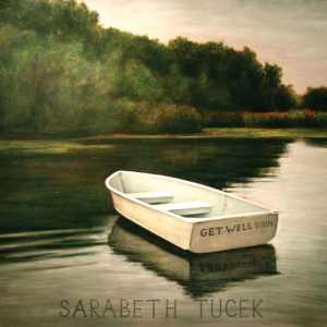 Sarabeth Tucek - Get Well Soon