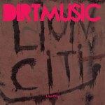Dirtmusic – Lion City