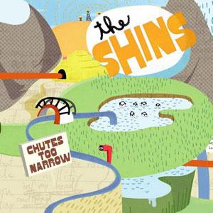 The Shins - Chutes Too Narrow