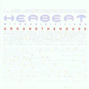 Herbert - Around The House