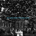 Allo Darlin' – We Come From The Same Place