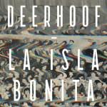 Deerhoof – La Isla Bonita