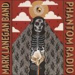 Mark Lanegan Band – Phantom Radio