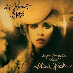Stevie Nicks - 24 Karat Gold