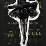 Azealia Banks – Broke With Expensive Taste