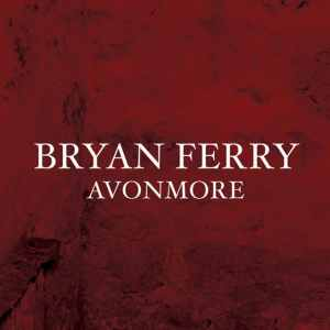 Bryan Ferry - Avonmore
