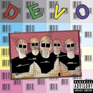 Devo - Duty Now For The Future