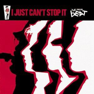 The Beat - I Just Can't Stop It