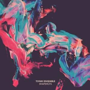Tonik Ensemble - Snapshots