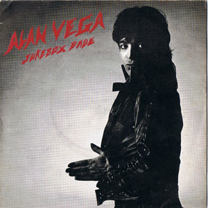 Alan Vega - Jukebox Babe