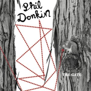 Phil Donkin - The Gate